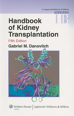 Handbook of Kidney Transplantation By Danovitch, Gabriel M. (EDT)