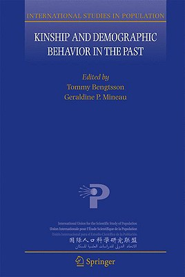 Kinship and Demographic Behavior in the Past By Bengtsson, Tommy (EDT)/ Mineau, Geraldine P. (EDT)